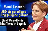 Meral Akşener, Demokles'in kılıcı Trump'ın başında