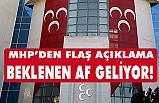 MHP'den Flaş Açıklama! Ceza indirim infaz yasası yolda