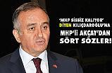 MHP'li Erkan Akçay'dan CHP Lideri Kılıçdaroğlu'na Ağır Sözler