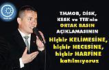 Ülkü Tek Başkanı Aydın'dan Tepki; TMMOB, DİSK, KESK ve TTB'e Katılmıyoruz!