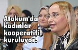 Atakum'da kadınkooperatifi kuruluyor!