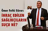 CHP'li Gürer: Sağlık Bakanlığı taşeronlarına da kadro verilsin