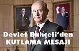 Devlet Bahçeli, Türk İslam Aleminin Mevlid Kandilini Katladı