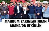 Mahkum Yakınları Adana'da Af İstedi