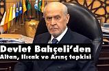 MHP Lideri Bahçeli, Altan, Ilıcak ve Arınç'a Sert Tepki Gösterdi