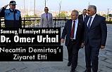 Samsun Emniyet Müdürü Ömer Urhal'dan Demirtaş'a Ziyaret