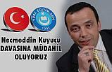 Türk Eğitim-SenNecmeddin Kuyucu Davasına Müdahil Oluyor