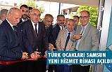 Türk Ocakları Samsun Şubesi Hizmet Binası Törenle Açıldı