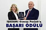 İşadamı Osman Parlak'a Başarı Ödülü