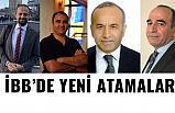 İstanbul Büyükşehir Belediyesi'ne (İBB) Yeni Atamalar