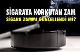 2020 Yılı Sigaraya Korkutan Zam!