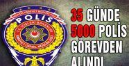 35 günde 5000 polis...