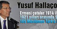 518 Bin 105 Müslüman Türk Katledildi...