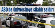 ABD'de üniversiteye silahlı saldırı