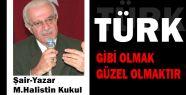Abdulhakim Arvasi ve Türk Olmak...