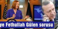 ABD'ye Gülen soruldu...