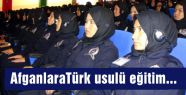 AfganlaraTürk usulü eğitim...