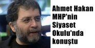 Ahmet Hakan MHP'de Konuştu