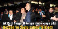 AK Parti Yozgat İl Kongresi'nde kavga