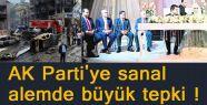 AK Parti'ye sanal alemde büyük tepki !