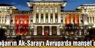 AK-SARAY'A ALMANYA MANŞETİ...