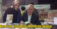 Akın Üner  İstanbullu Okurlarıyla Buluştu