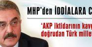 'AKP Türk ve Türkmen hasmıdır'