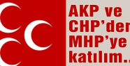AKP ve CHP'den MHP'ye katılım...