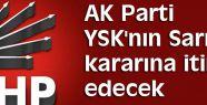 AKP,den YSK'nın Sarıyer kararına itiraz