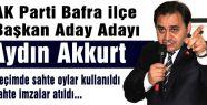 AKP'li Aday; 'seçimde sahte oylar kullanıldı'