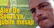 Alex De Souza'ya jübile mesajı