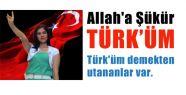 Allah'a Şükür Türk'üm