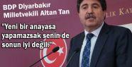 Altan Tan; seninde sonun iyi değil!