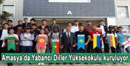 Amasya'da Yabancı Diller Yüksekokulu kuruluyor