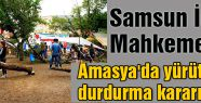Amasya'da yürütmeyi durdurma kararı