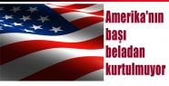Amerika'nın Başı Belada