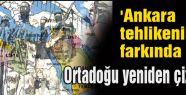 Ankara Tehlikenin Farkında mı?