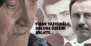 Anne Yazıcıoğlu'nun Özlemi