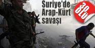 Arab Kürt Savaşı : 30 Ölü