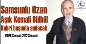 AŞIK KEMALİ BÜLBÜL'Ü KABRİ BAŞINDA ANILACAK