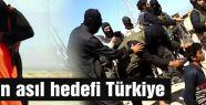 Asıl Hedef Türkiye...