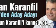 Aslan Karanfil MHP'den Adaylığını Açıkladı