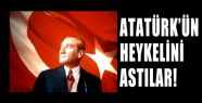 Atatürk'ün Büstünü Astılar