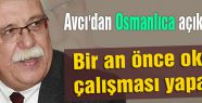 Avcı'dan Osmanlıca açıklaması