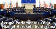 Avrupa Parlamentosu'nda 'Hizmet Hareketi' konferansı