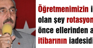 'Aziz Türk Milleti ve Kıymetli Öğretmenlerimiz!'
