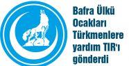 Bafra Ülkü Ocaklarından Türkmenlere bir tır yardım