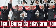 Bahçeli Bursa'da adaylarını tanıttı