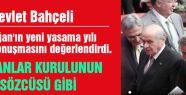 Bahçeli: 'Cumhurbaşkanı olamaz' sözü teyid edilmiştir