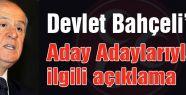 Bahçeli'den MHP Aday Adayları Açıklaması